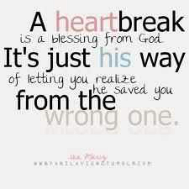Heartbreak: Sayings, Heart Break, Inspiration, God, Quotes, Truth, So True, Thought, Heartbreak