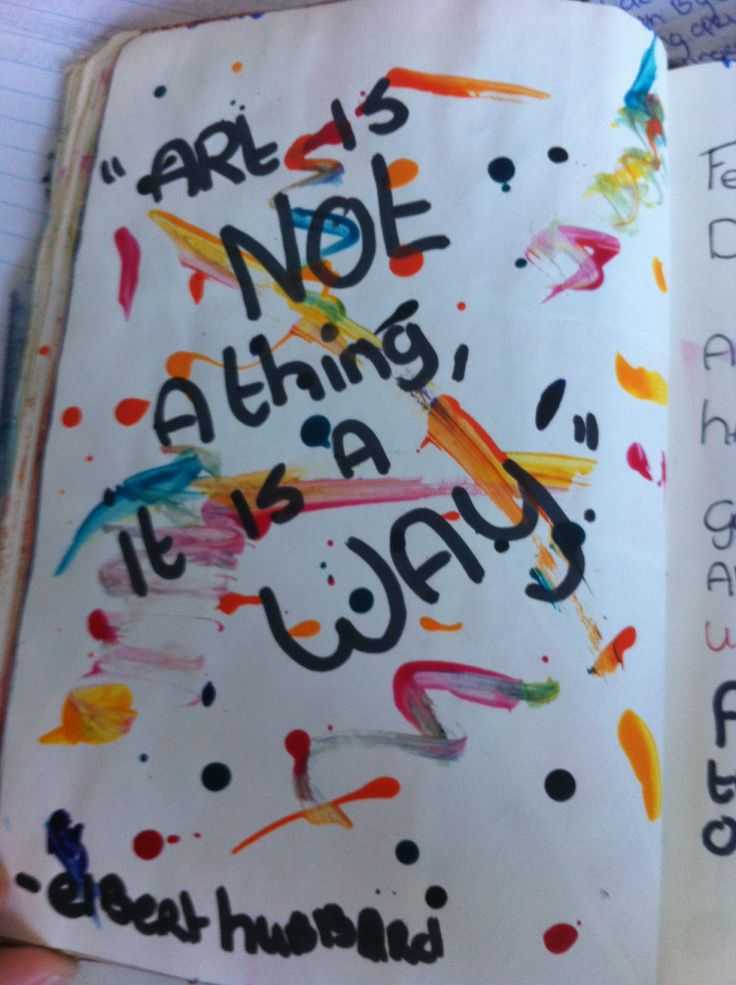 Selfmade notebook page ;; quote notebook page ;; art is not a thing it is a way ! ~ elbert hubbard