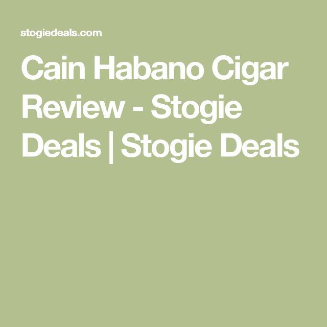 Cain Habano Cigar Review - Stogie Deals   Stogie Deals