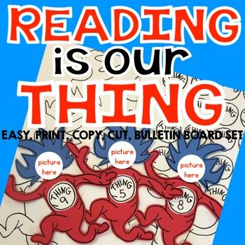 Reading Across America-Dr. Seuss- Reading is Our Thing Bul