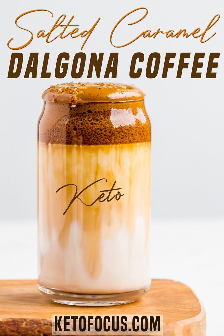Keto salted caramel dalgona coffee recipe ketofocus