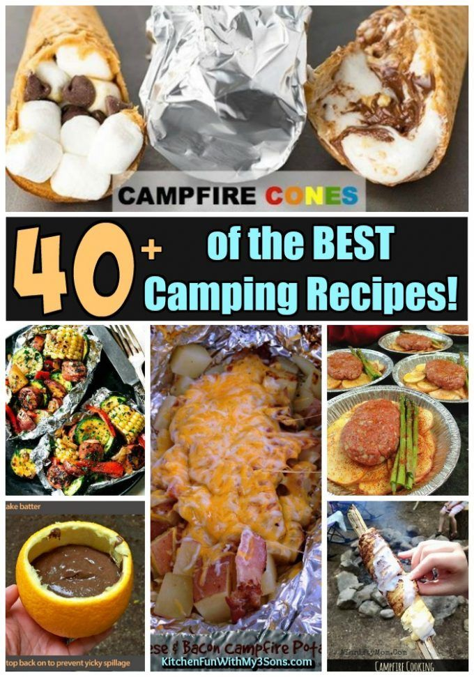 40+ of the BEST Camping Recipes - Kitchen Fun With My 3 Sons