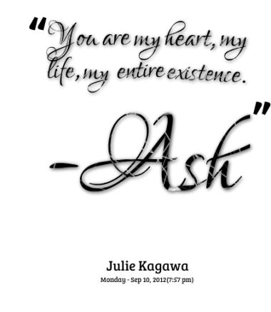 """The Iron Fey Series by Julie Kagawa Quote """"You are my heart, my life, my entire existence."""" - Prince Ash Quote"""