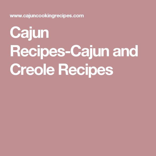 Cajun Recipes-Cajun and Creole Recipes