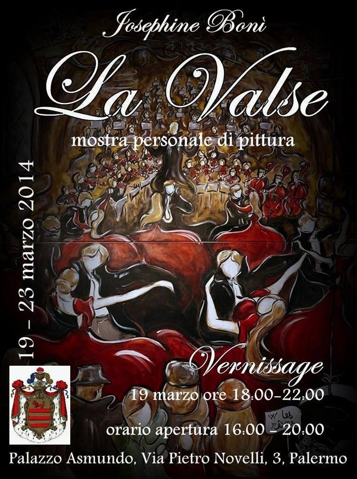 """Il 19 marzo alle ore 18,00 si inaugurerà a Palazzo Asmundo la mostra """"La Valse"""". Mostra personale di pittura di Josephine Bonì. Orario mostra: 20 - 22 marzo dalle ore 16,00 alle ore 20,00. 19 MARZO 2014"""