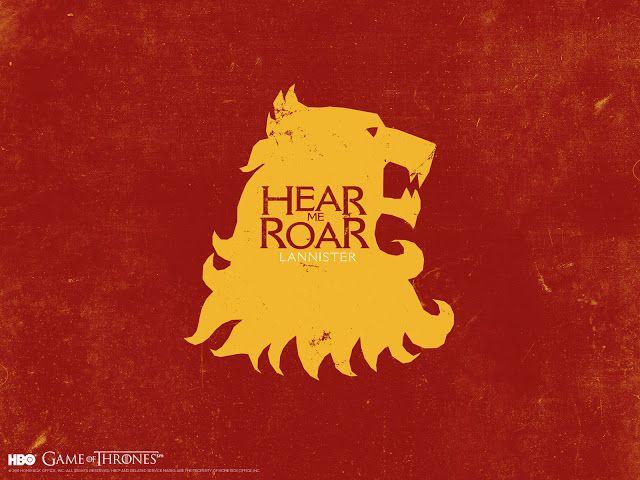 Casa Lannister: Su emblema es el León y su lema es: Oye mi rugido. Deseosos del poder y controlar la dinastía han logrado desposar a su princesa Cersei con el Rey Baratheon, convirtiéndola en reina de Westeros. Son el centro de las intrigas y las conspiraciones mas elaboradas. Ambiciosos, no piensan en el pasado sino en el futuro.