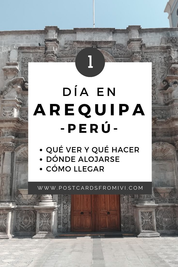 A guide with the best things to do in Arequipa in one day. Find out more about the city's main attractions, where to stay, tours from Arequipa and more. Places To Travel, Places To Go, Hostels, Stuff To Do, Things To Do, River I, Peru Travel, White City, Life Is An Adventure