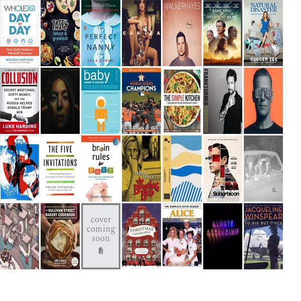 """Saturday, December 30, 2017: The Las Vegas-Clark County Library District has 12 new bestsellers, 16 new movies, 44 new audiobooks, 27 new music CDs, 32 new children's books, and 166 other new books.   The new titles this week include """"The Whole30 Day by Day: Your Daily Guide to Whole30 Success,"""" """"Tasty Latest and Greatest: Everything You Want to Cook Right Now,"""" and """"The Perfect Nanny: A Novel."""""""