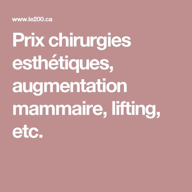Prix chirurgies esthétiques, augmentation mammaire, lifting, etc.