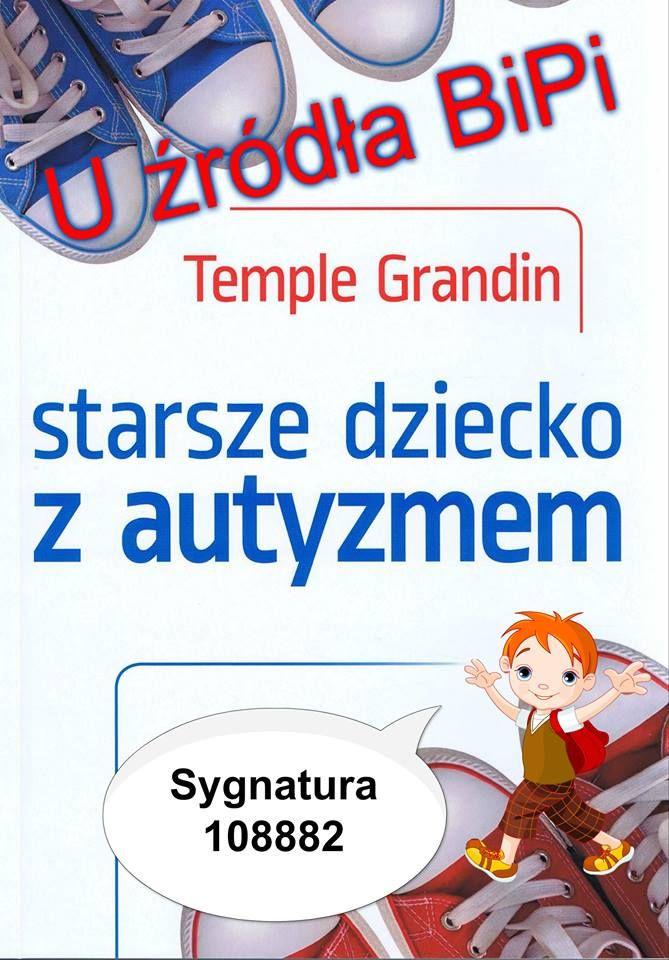Starsze Dziecko Z Autyzmem Temple Grandin Temple Grandin Psychology Books