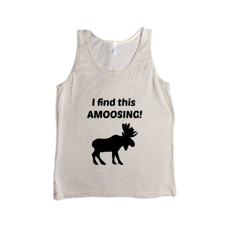 I Find This Amoosing Moose Animal Animals Mammals Mammal Canada Pun Puns Play On Words Funny SGAL9 Men's Tank