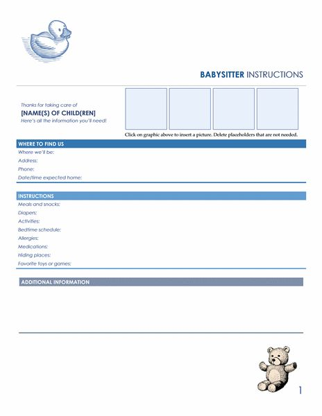 Babysitter instructions form is a paper including all the necessary details about the children and instruction about how to deal with the children that is handed over to a babysitter when you need to leave your children with them.