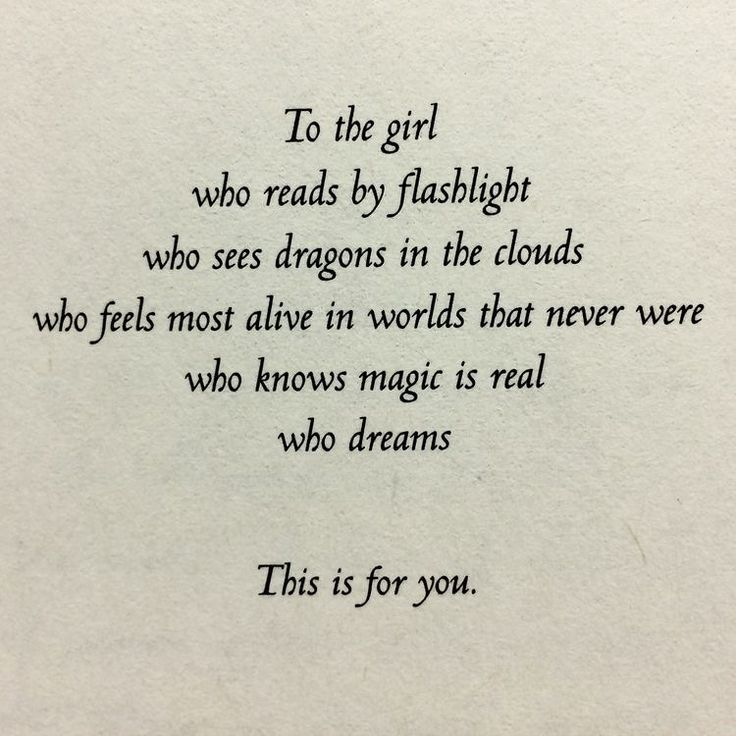 Image result for to the girl who reads by flashlight who sees dragons in the clouds