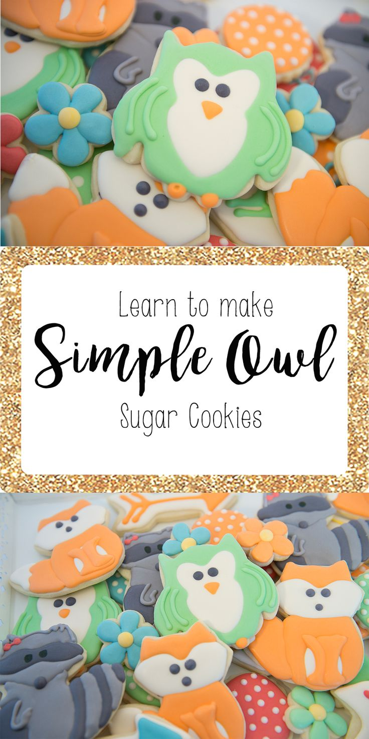 Learn to make these simple owl sugar cookies with royal icing! Cute woodland sugar cookies