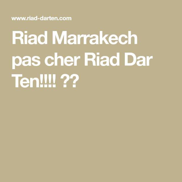 Riad Marrakech pas cher  Riad Dar Ten!!!! 👍🏻