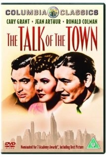 The Talk of the Town, Movie  Directed by George Stevens  Cary Grant, Jean Arthur & Ronald Colman.