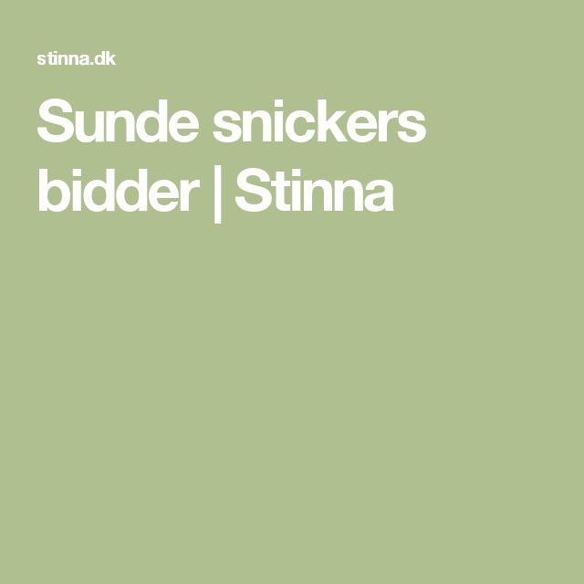 Sunde snickers bidder   Stinna