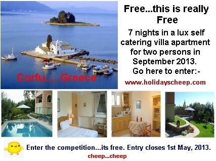 How to enter. Its easy....email us here   competition@holidayscheep.comThis email address is being protected from spambots. You need JavaScript enabled to view it.  together with your  name and telephone contact numbers. Please include your country codes. If you win we need to contact you. Its that easy. The competition will close for entries on the 1st May, 2013 at 12 noon.