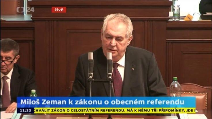 Prezident Zeman: Nikdo nemá právo urážet vlastní národ