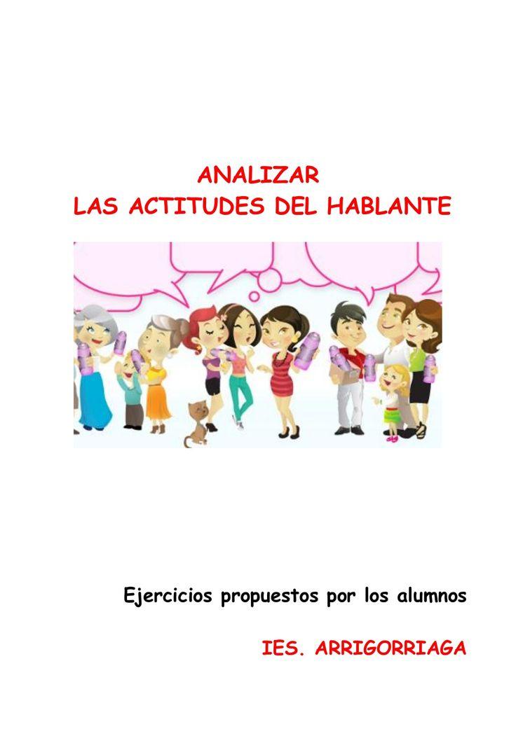 ORACIÓN SEGÚN LA ACTITUD DEL HABLANTE (ejercicios y soluciones) by Begoruano via slideshare