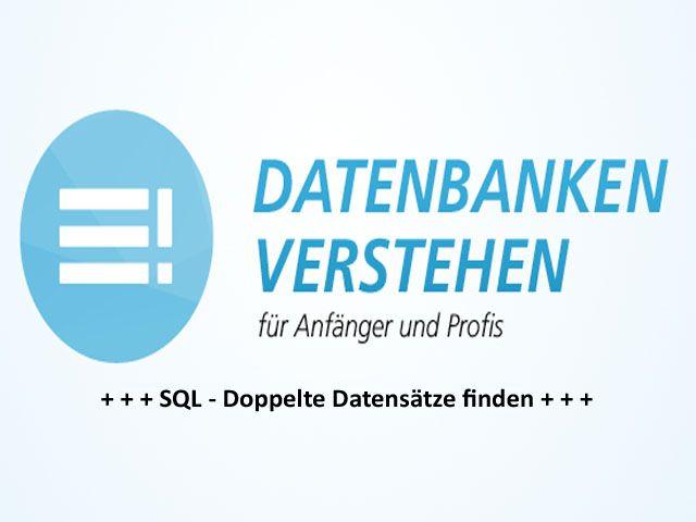 Doppelte Datensatze Mit Sql Finden Datenbank Blog Business Intelligence Geschaftsprozesse Dsgvo