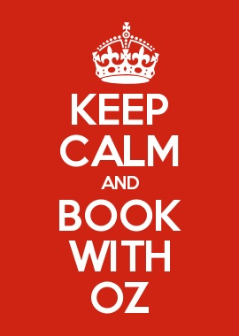 KEEP CALM AND BOOK WITH OZ