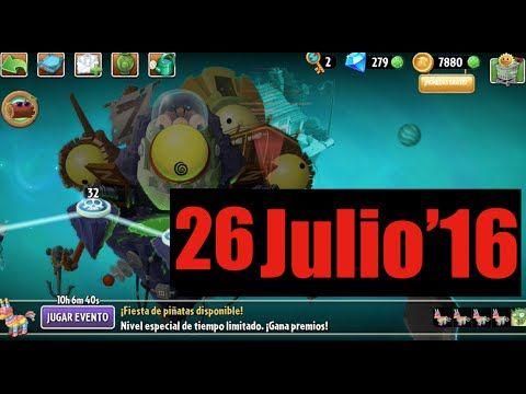 Plants vs Zombies 2 - Evento - Mision - 26 Julio'17 - GAMEPLAY IOS