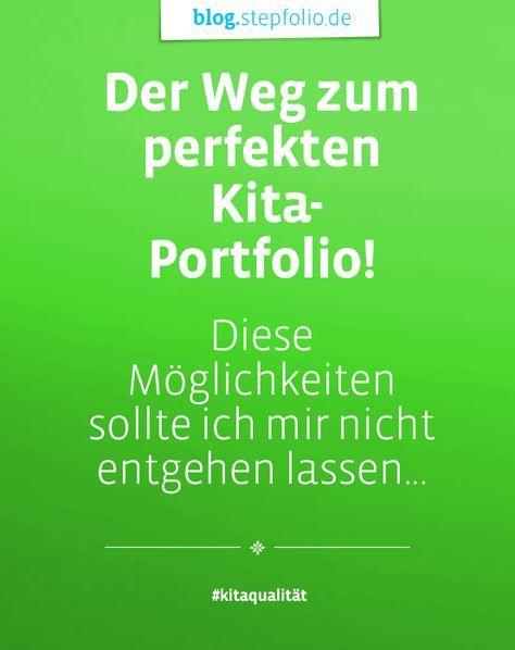 Das perfekte Portfolio gestalten! https://blog.stepfolio.de/themen-rund-um-kita-qualitaet/tipps-fuer-eine-qualitaetsvolle-portfolioarbeit Dabei geht es nicht um optische Verschönerungen wie Sticker, bunte Farben und Glitzer, sondern um die Gestaltung von qualitativ hochwertigen Portfolios. Portfolios, die wirklich einen Mehrwert für das Kind, aber auch für die pädagogische Fachkraft besitzen. #portfolio #kita #kindergarten