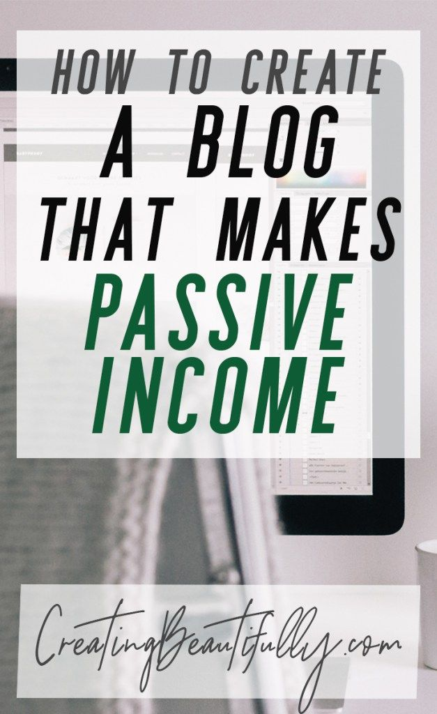 How to Start a Blog That Makes Passive Income