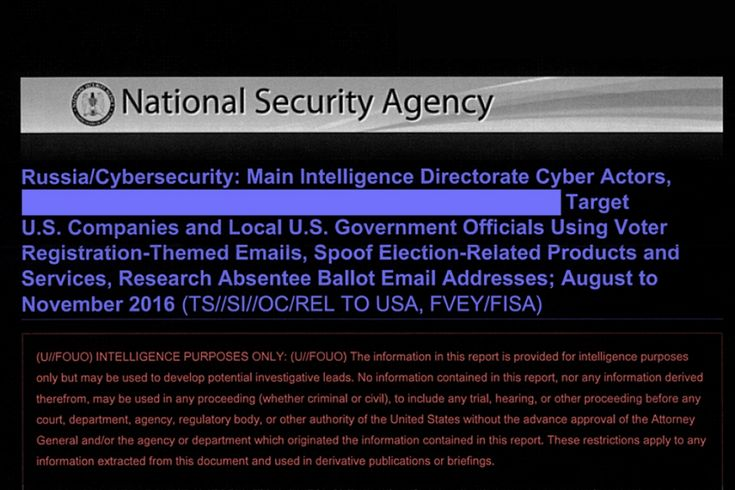 A top-secret National Security Agency report details a months-long Russian hacking effort against the U.S. election infrastructure.  Don't believe Putin!