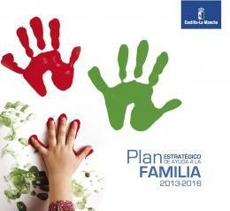 Plan Estratégico de Ayuda a la Familia : 2013-2016 / Consejería de Sanidad y Asuntos Sociales