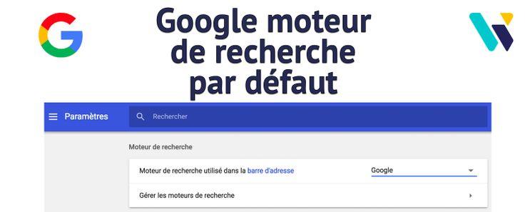 Définir Google comme moteur de recherche par défaut. #nouveaute #new #marketing #seo #referencement #ecommerce #commerce #web #social #media