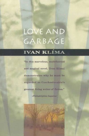 """I realised the amazing power of literature and of the human imagination generally: to make the dead live and to stop the living from dying."" ― from ""Love and Garbage"" by Ivan Klíma, was born in Prague, Czechoslovakia, on this day in 1931."