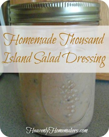 Homemade Thousand Island Salad Dressing