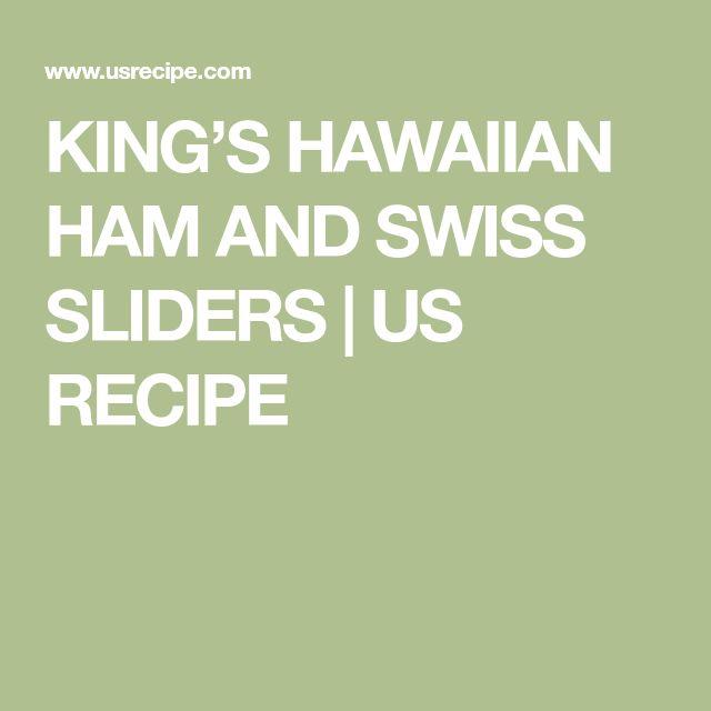 KING'S HAWAIIAN HAM AND SWISS SLIDERS   US RECIPE