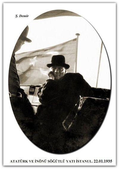 ATATÜRK VE İNÖNÜ SÖĞÜTLÜ YATINDA İSTANUL.  22.01.1935