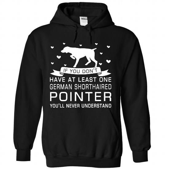 cool German Shorthaired Pointer T-shirt, Never Underestimate The Power Of A Woman With A German Shorthaired Pointer