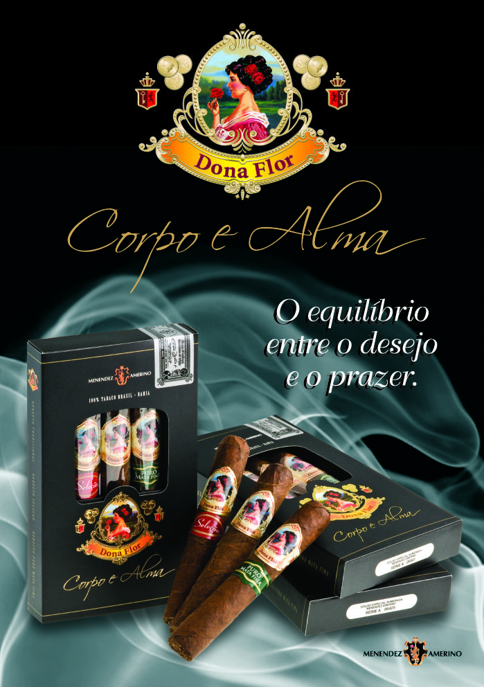 Dona Flor Corpo e Alma, is art as it meets on conception the perfection and simplicity resulting in a balance between of its seduction will be a sophisticated sensation, soft and striking, an inspiraition for all celbration moments of life. BooK Now !!! www.donaflorpremiumcigar.com Wholesale Online Shopping