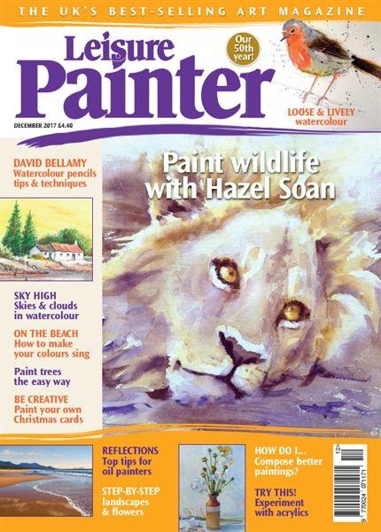 December 2017 Leisure Painter. Buy online, http://www.painters-online.co.uk/