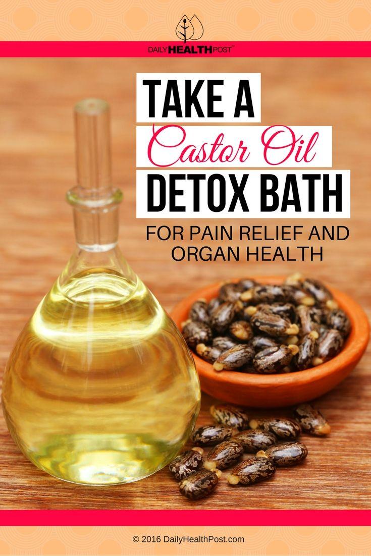 Take a Castor Oil Detox Bath for Pain Relief and Organ Health via http://dailyhealthpost.com/castor-oil-bath-to-detox/