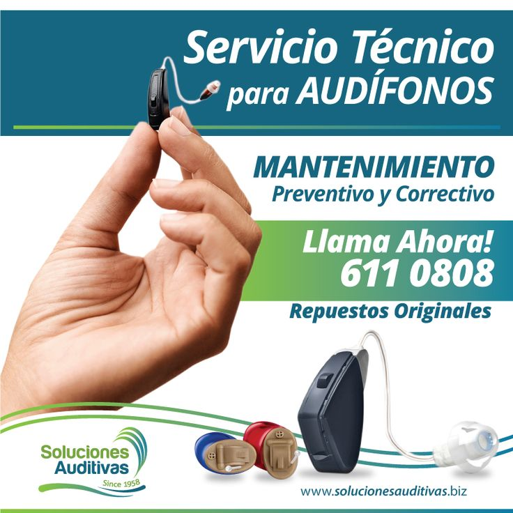 SERVICIO TÉCNICO PARA AUDÍFONOS, MANTENIMIENTO PREVENTIVO Y CORRECTIVO