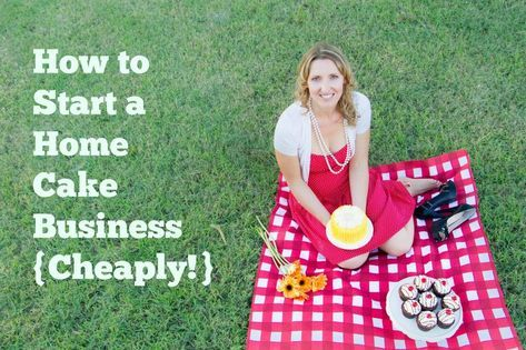 Starting a Cake Business Cheaply | How to start a home business on a budget & with no money! | http://www.angelfoods.net