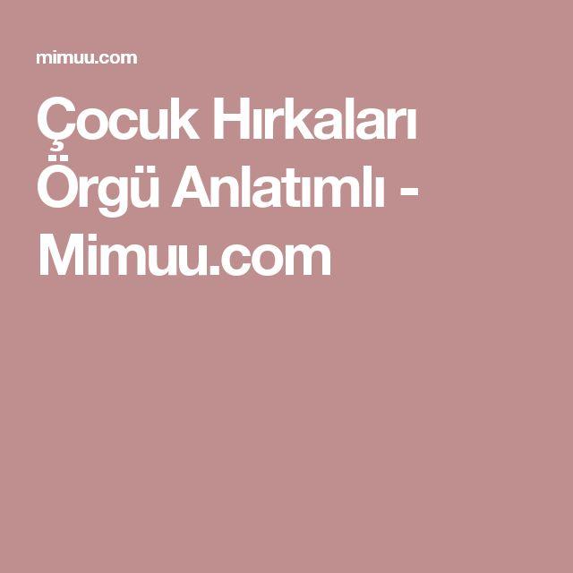 Çocuk Hırkaları Örgü Anlatımlı - Mimuu.com