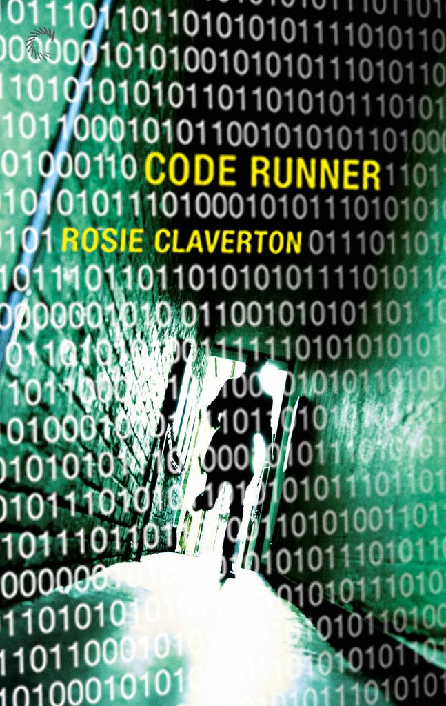 COVER REVEAL: Code Runner by Rosie Claverton   Released 29th September 2014