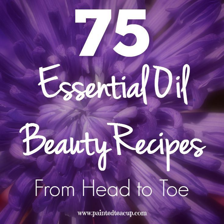 75 DIY Essential Oil Beauty Recipes from Head to Toe :http://www.paintedteacup.com/2015/08/09/75-diy-essential-oil-beauty-recipes/