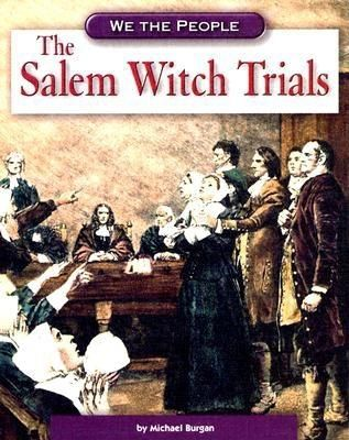 the supernatural and the salem witch trials The salem witch trials belief in the supernatural–and specifically in the devil's practice of giving certain humans minister of salem village.