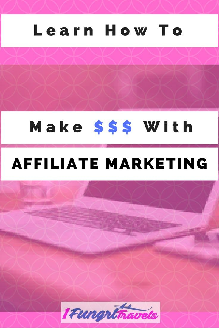 Learn how to make money with affiliate marketing #affiliatemarketing #blogging #money #internetmarketing