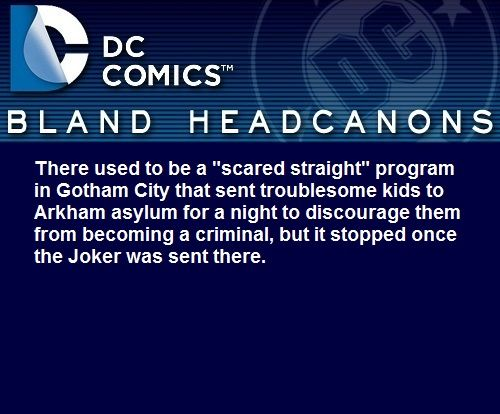I like to believe after the Joker was sent there, they had more kids come, and more success.