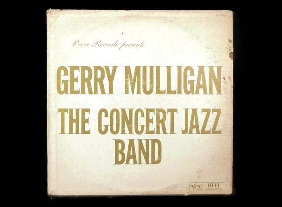Gerry Mulligan The Concert Jazz Band Lp 1960 Jazz Big Band Records