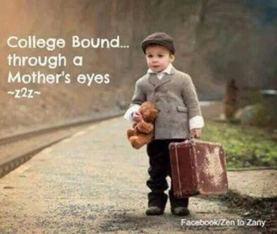College bound through a Mother's eyes. | Family Is ...